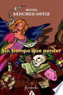 Libro de Sin Tiempo Que Perder (2007 2008)