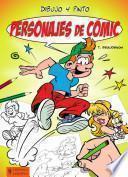 Libro de Dibujo Y Pinto Personajes De Cómic