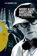 Libro de Woody Allen, Barcelonés Accidental