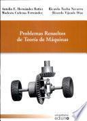 Libro de Problemas Resueltos De Teoría De Máquinas