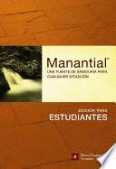 Libro de Manantial: Edicion Para Estudiantes: Una Fuente De Sabiduria Para Cualquier Situacion