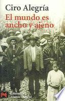 Libro de El Mundo Es Ancho Y Ajeno