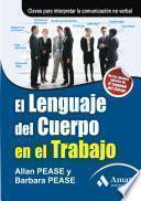 Libro de El Lenguaje Del Cuerpo En El Trabajo