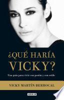 Libro de ¿qué Haría Vicky? (edición Enriquecida Con Audio)