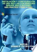 Libro de InstalaciÓn Y ConfiguraciÓn De Una Red Lan Con Windows Server 2003 E Internet