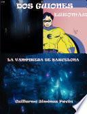 Libro de Euromar Y Anabella, La Vampiresa De Barcelona