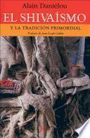 Libro de El Shivaismo/ The Shiva