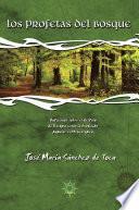Libro de Los Profetas Del Bosque