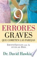 Libro de 9 Errores Graves Que Cometen Las Parejas