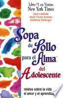 Libro de Sopa De Pollo Para El Alma Del Adolescente