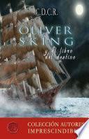 Libro de Oliver Sking Y El Libro Del Destino