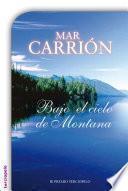 Libro de Bajo El Cielo De Montana