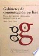 Libro de Gabinetes De Comunicación On Line. Claves Para Generar Información Corporativa En La Red