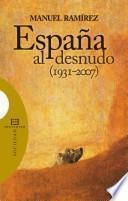 Libro de España Al Desnudo (1931 2007)