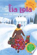 Libro de De Como Tia Lola Vino (de Visita) A Quedarse