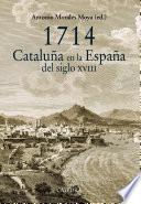 Libro de 1714. Cataluña En La España Del Siglo Xviii