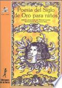 Libro de Poesía Del Siglo De Oro Para Niños
