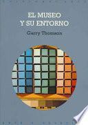 Libro de El Museo Y Su Entorno