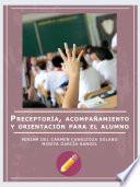 Libro de Preceptoría, Acompañamiento Y Orientación Para El Alumno