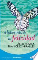 Libro de El Laberinto De La Felicidad