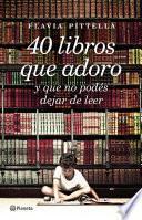 Libro de 40 Libros Que Adoro