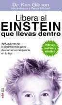 Libro de Libera Al Einstein Que Llevas Dentro
