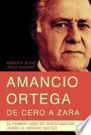 Libro de Amancio Ortega, De Cero A Zara