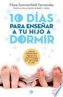 Libro de 10 Días Para Enseñar A Tu Hijo A Dormir