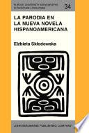 Libro de La Parodia En La Nueva Novela Hispanoamericana (1960–1985)