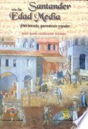 Libro de Santander En La Edad Media