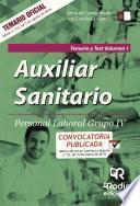 Libro de Auxiliar Sanitario. Personal Laboral Grupo Iv. Temario Y Test Vol. 1. Junta De Comunidades De Castilla La Mancha