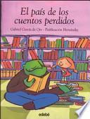 Libro de El País De Los Cuentos Perdidos