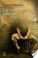 Libro de Las Muertes Paralelas