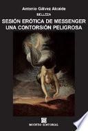 Libro de Sesión Erótica De Messenger. Una Contorsión Peligrosa