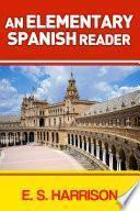 Libro de An Elementary Spanish Reader