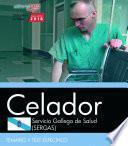 Libro de Celador. Servicio Gallego De Salud (sergas). Temario Y Test Específico