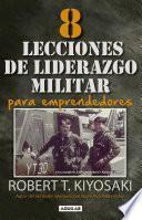 Libro de 8 Lecciones De Liderazgo Militar Para Emprendedores