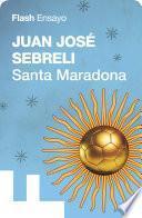 Libro de Santa Maradona (flash Ensayo)