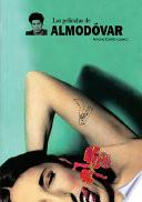Libro de Las Peliculas De Almodovar