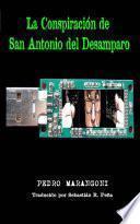 Libro de La Conspiración De San Antonio Del Desamparo