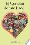Libro de El Corazón De Este Lado