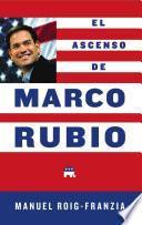 Libro de El Ascenso De Marco Rubio