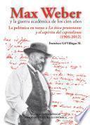Libro de Max Weber Y La Guerra Académica De Los Cien Años