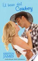 Libro de El Beso Del Cowboy