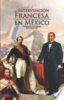 Libro de Impacto De La Intervención Francesa En México