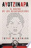 Libro de Ayotzinapa.el Rostro De Los Desaparecidos