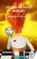 Libro de ¿quién Ha Visto Mi Ego?