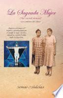 Libro de La Sagrada Mujer (the Sacred Woman)