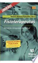 Libro de Fisioterapeutas. Temario Materia Específica. Volumen 4. Servicio Aragonés De Salud