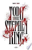Libro de Todo Sobre Stephen King